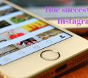 Succesvol met Instagram zijn